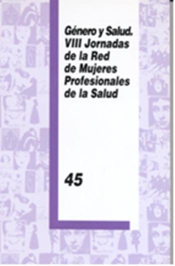 Género y salud. VIII jornadas de la red de mujeres profesionales de la salud