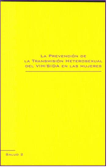 La prevención de la transmisión heterosexual del VIH/SIDA en las mujeres
